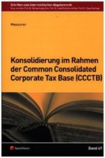 Konsolidierung im Rahmen der Common Consolidated Corporate Tax Base (CCCTB)