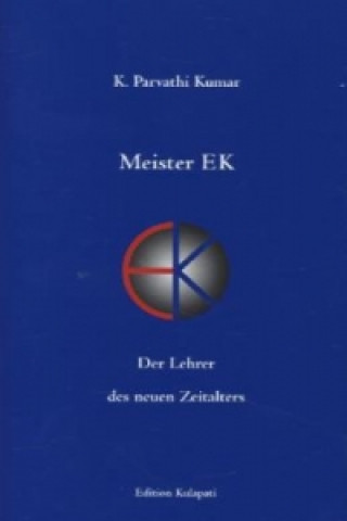 Meister EK - Der Lehrer des neuen Zeitalters