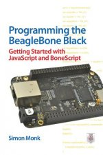 Programming the BeagleBone Black: Getting Started with JavaS