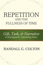 Repetition and the Fullness of Time