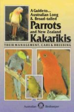 Guide to Australian Long and Broad-tailed Parrots and New Ze