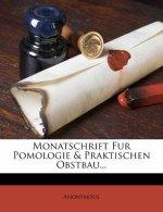 Monatschrift für Pomologie und praktischen Obstbau.
