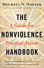 Nonviolence Handbook: A Guide for Practical Action