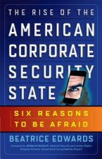 Rise of the American Corporate Security State: Six Reasons t