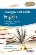 Training to Teach Adults English: Qualifying as a Teacher of