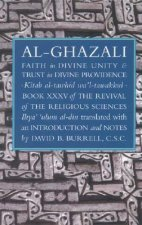 Al-Ghazali's Faith in Divine Unity and Trust in Divine Provi