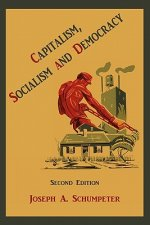 Capitalism, Socialism and Democracy (Second Edition)