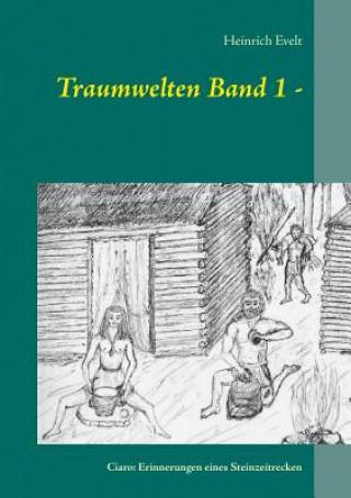 Traum-welten Band 1 -