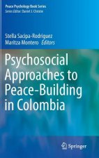 Psychosocial Approaches to Peace-Building in Colombia