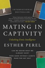 MATING IN CAPTIVITY: UNLOCKING EROTIC IN