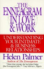 Enneagram in Love and Work Understanding Your Intimate and Business Relationships