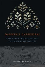 Darwin`s Cathedral - Evolution, Religion, and the Nature of Society