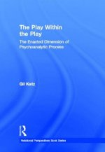 Play within the Play: The Enacted Dimension of Psychoanalyti