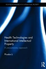 Health Technologies and International Intellectual Property