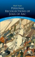 Personal Recollections Joan ARC