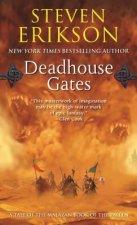 DEADHOUSE GATES : A TALE OF THE MALAZAN