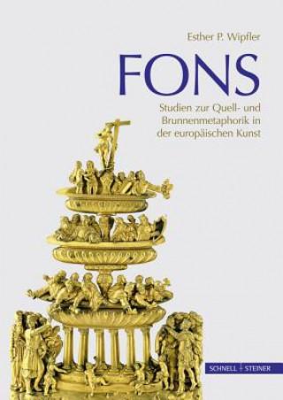 Fons - Studien zur Brunnen- und Quellmetaphorik in der europäischen Kunst