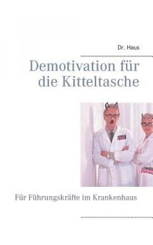 Demotivation fur die Kitteltasche
