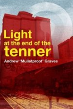 Light At The End In The Tenner