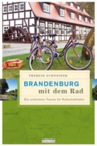 Brandenburg mit dem Rad. Bd.1