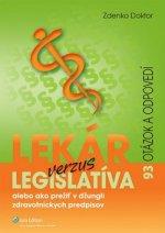 Lekár verzus legislatíva