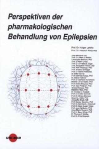 Perspektiven der pharmakologischen Behandlung von Epilepsien