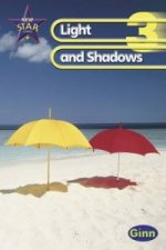 New Star Science Year 3/P4: Light and Shadows Pupil's Book