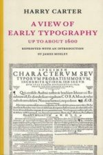 View of Early Typography Up to About 1600