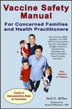 Vaccine Safety Manual for Concerned Families and Health Prac