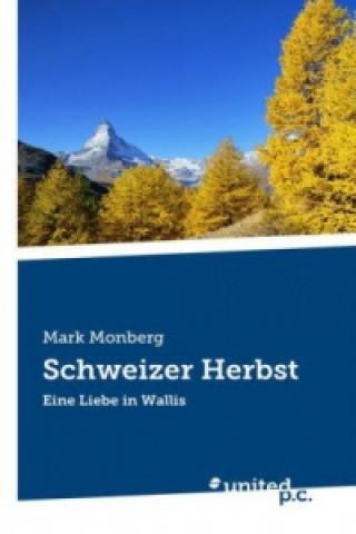Schweizer Herbst