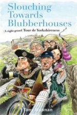 Slouching Towards Blubberhouses