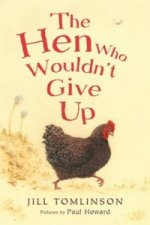 Hen Who Wouldn't Give Up