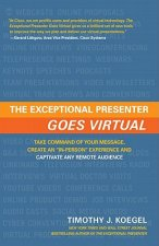 Exceptional Presenter Goes Virtual