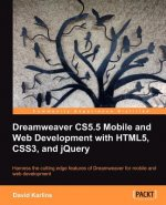 Dreamweaver CS5.5 Mobile and Web Development with HTML5, CSS