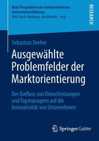 Ausgew hlte Problemfelder Der Marktorientierung