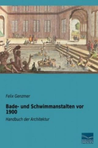 Bade- und Schwimmanstalten vor 1900