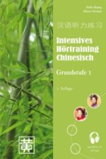 Intensives Hörtraining Chinesisch, Grundstufe 1, m. MP3-Audio-CD