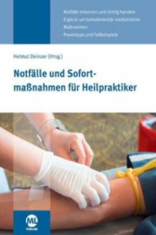 Notfälle und Sofortmaßnahmen für Heilpraktiker