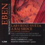 Labyrint světa a ráj srdce pro varhany a recitátora (CD)