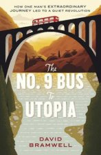 No.9 Bus to Utopia