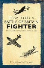 How to Fly a Battle of Britain Fighter