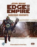 Star Wars Edge of the Empire: Dangerous Covenants Sourcebook