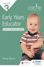 Cache Level 3 Early Years Educator for the Work-Based Learne