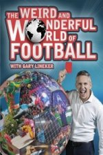 Weird and Wonderful World of Football