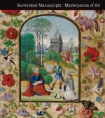 Illuminated Manuscripts Masterpieces of Art