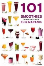 101 Smoothies To Mix and Enjoy