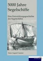 5000 Jahre Segelschiffe