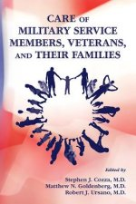 Care of Military Service Members, Veterans, and Their Famili