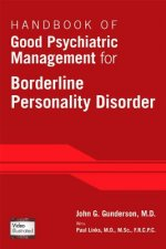 Handbook of Good Psychiatric Management for Borderline Perso