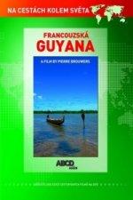 Francouzská Guyana DVD - Na cestách kolem světa